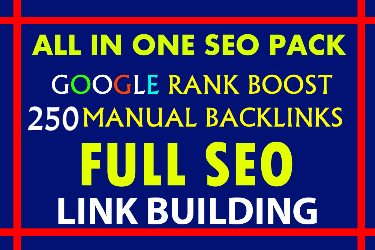 Get Ready to be on Google's 1st page 250 Manual Dofollow backlinks