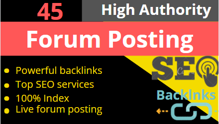 45 HQ Niche Related Forum Posting For Real Traffic and Rank