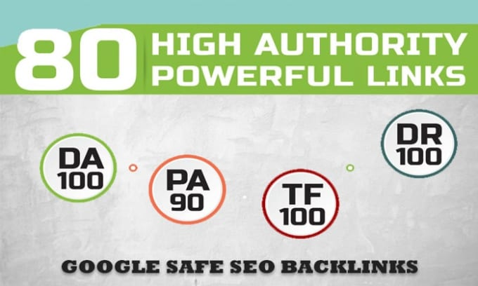 TOP OFFER -Build 80 Unique Domain SEO Backlinks On TF100 DA100 Sites