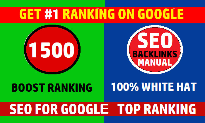 I will do white hat seo 1500 backlinks,  link building service for google top ranking