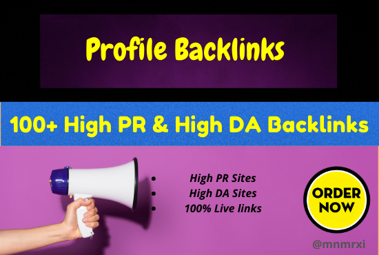 I Will Create 100+ High PR5 or DA 70+ HQ Google Dominating Profile BACKLINKS