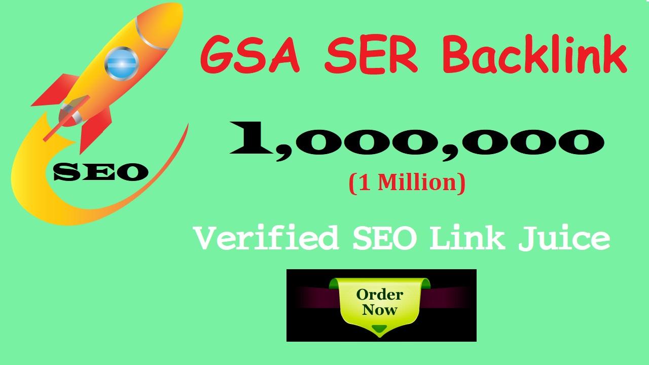 1,000,000 GSA SER Powerful Verified SEO Backlinks