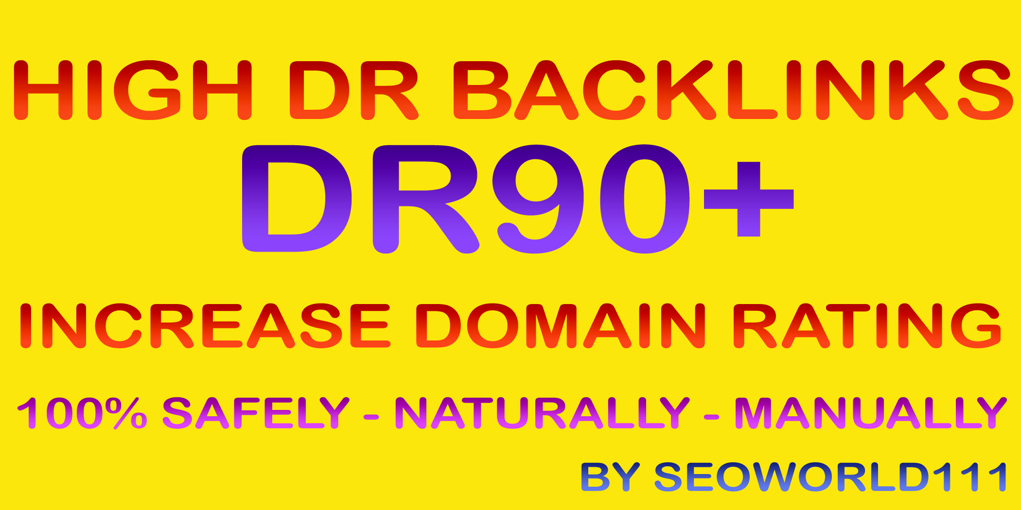 Authentic 45 DR90+ High DR Backlinks to Increase Domain Rating