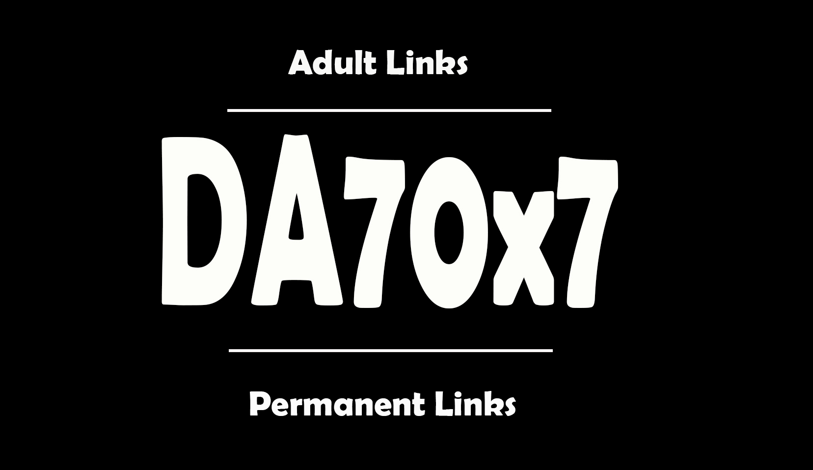 I will do backlinks DA70x7 adult permanent blogroll