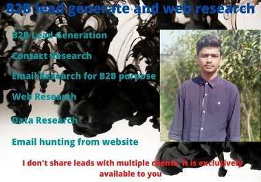 I will do b2b lead generate and web research
