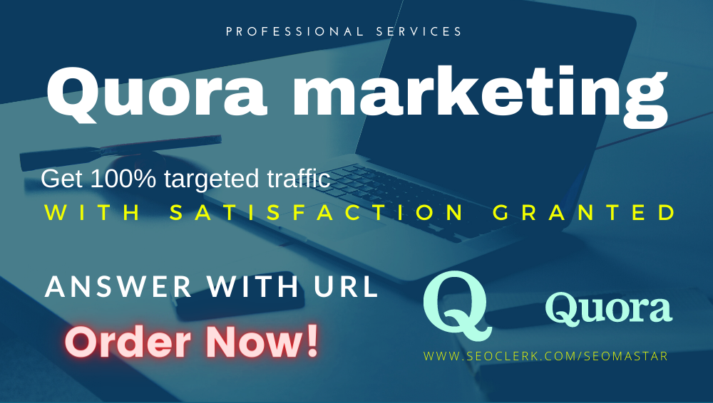 I will do keyword related 20 high quality Quora marketing answer with URL