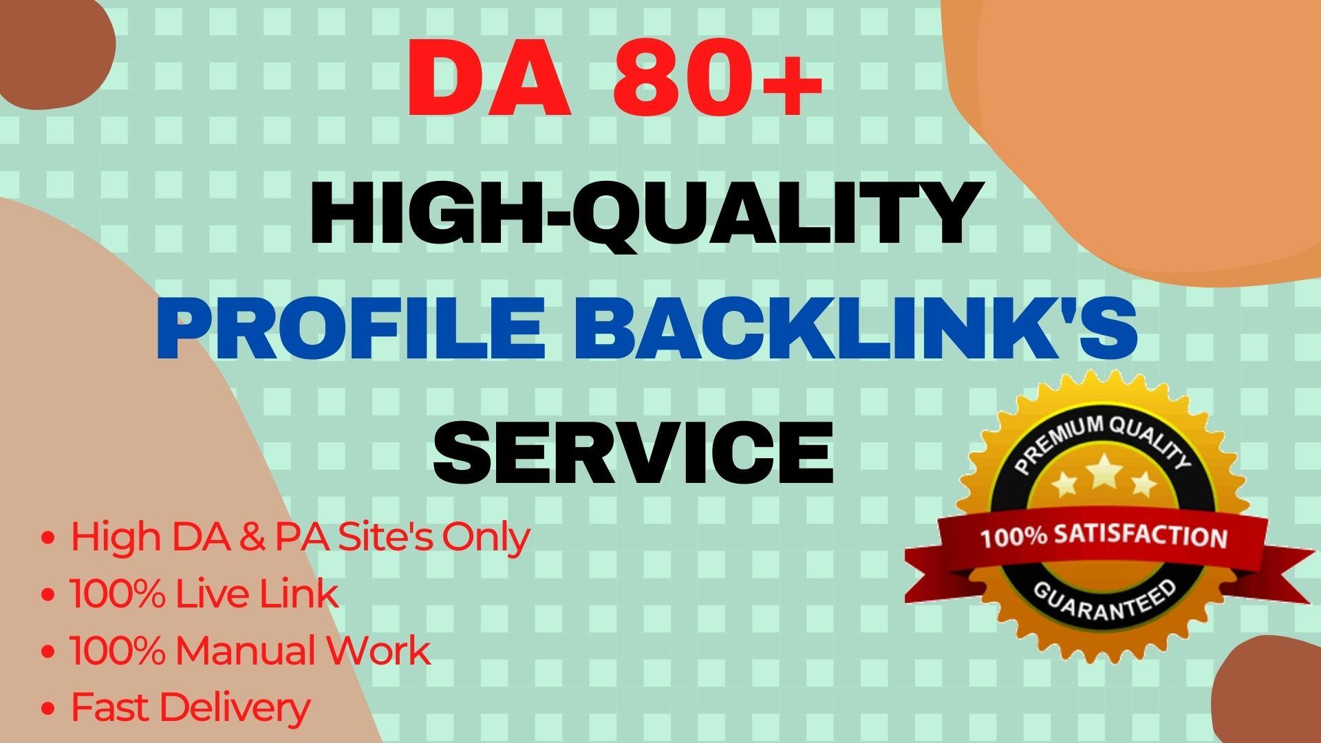 I Will Build 100 High PR5 DA 70+ High Authority for SEO Profile Backlinks