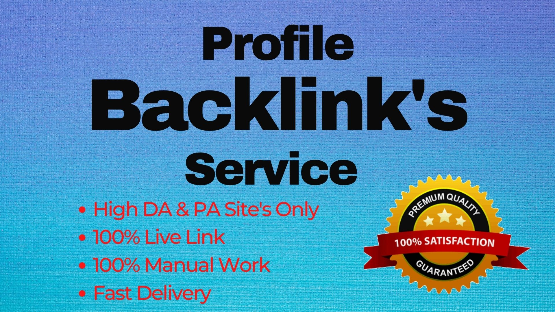 I Will Build 100 High PR5 DA 70+ High Authority for SEO Profile Backlinks