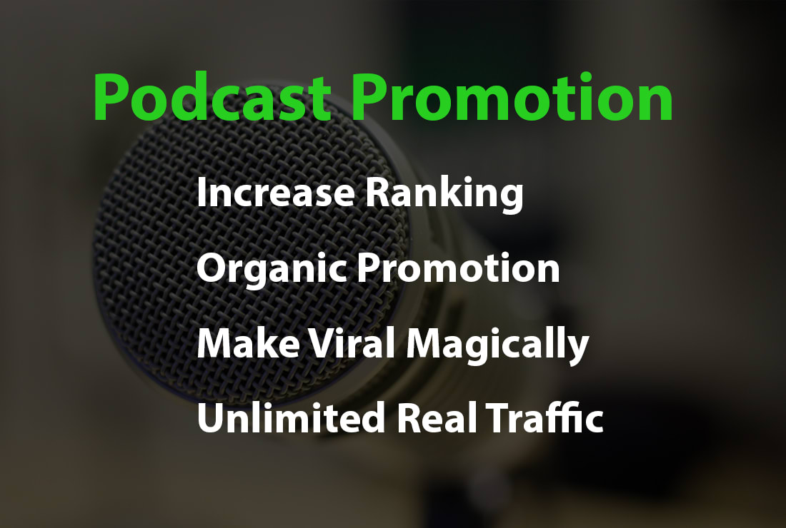 I will do organic podcast promotion and marketing