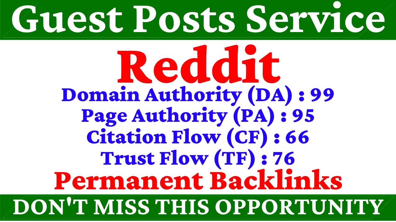 I Will Write With Publish A Guest Post On Reddit DA 99, PA 95 With Google Index Guaranteed Backlinks