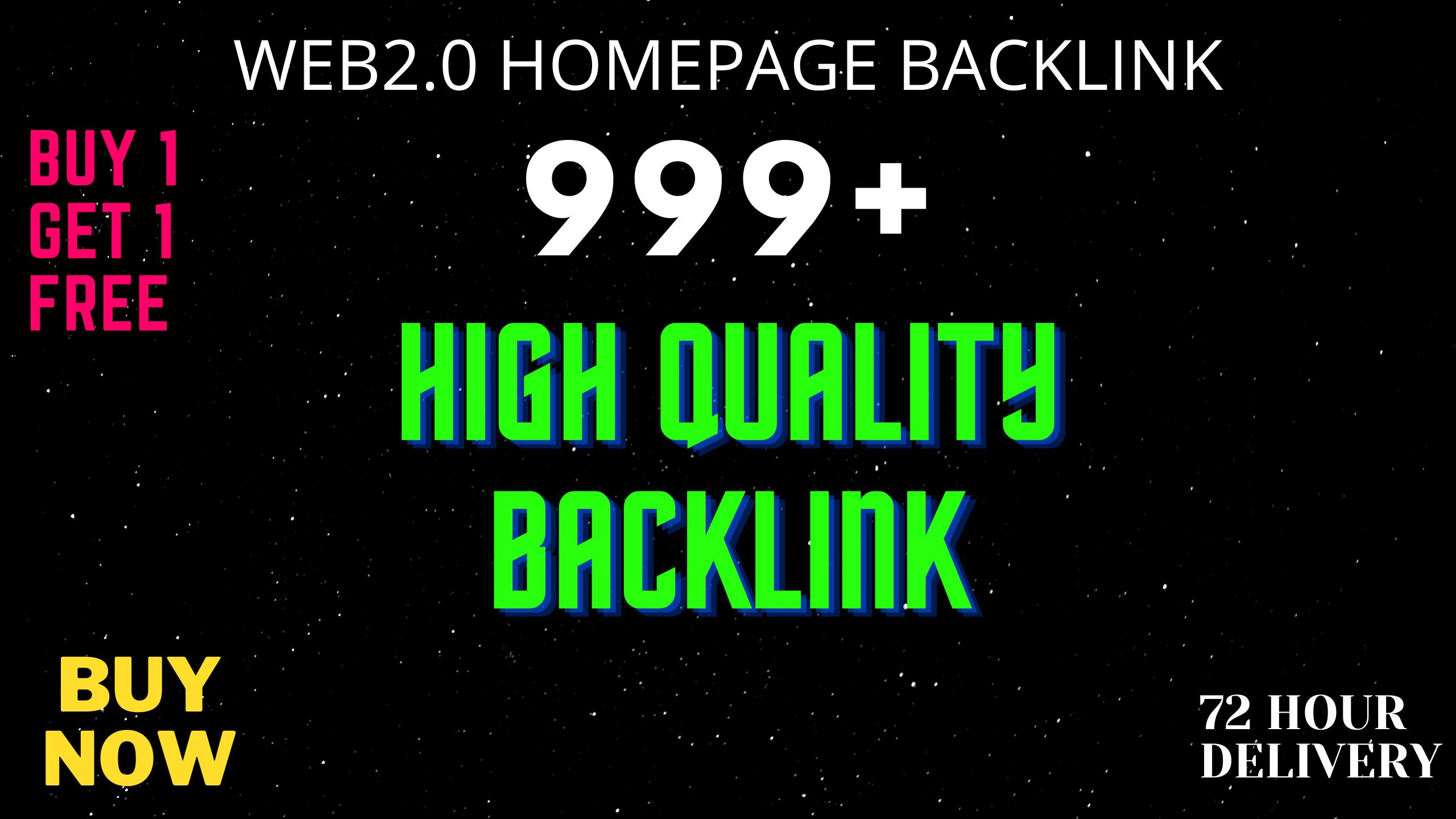 I Will Provide DA50+ PA40+ DR50+ 999+Homepage web2.0 Backlink Permanent Dofollow With unique website