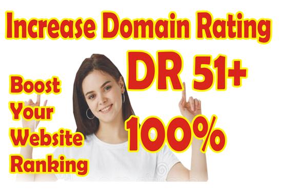 I will do increase domain rating dr,  increase ahrefs domain rating,  increase domain rating dr