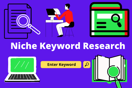 i will do niche relevant keyword research & competitors analysis