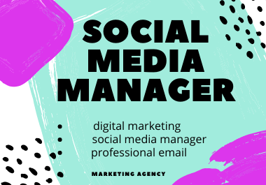 I will be your social media manager & content writer