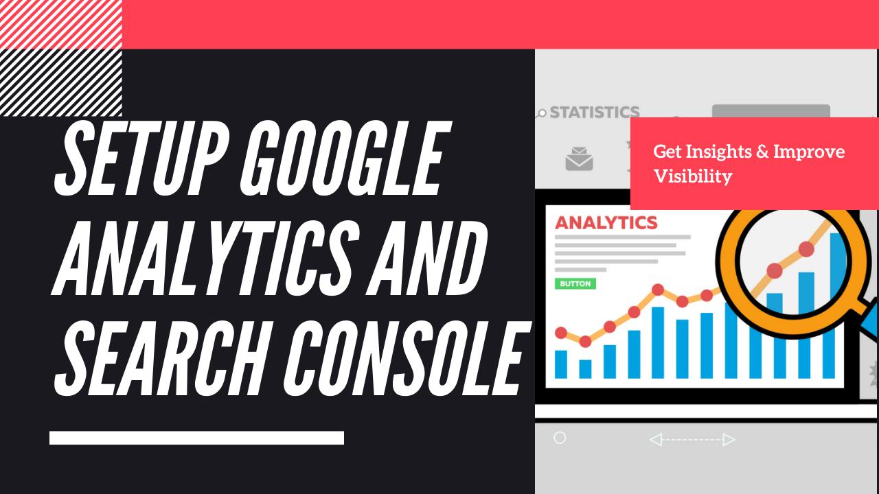 Setup Google Analytics and Search Console for Your Website