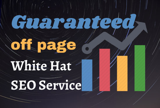 I will do guaranteed off page SEO service with high quality 100 backlinks