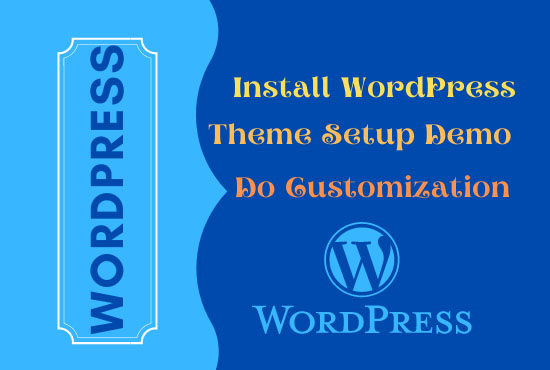 I will set up WordPress theme and do customization
