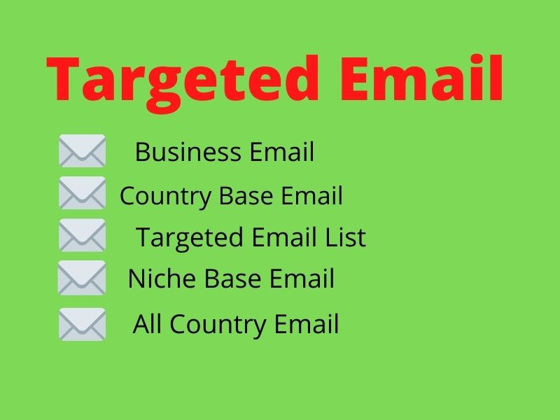 I will provide 2k targeted email list