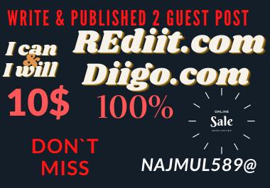 Write and Publish High Quality Reddit And Diigo Guest posts DA91,  DR94