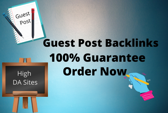 Write and publish 4 niche guest post on high authority sites