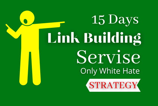 15 days seo link building service only white hate strategy