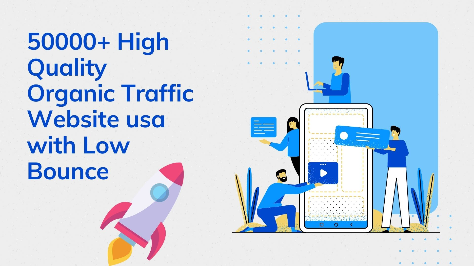 50000+ High Quality Organic Traffic Website usa with Low Bounce Rate