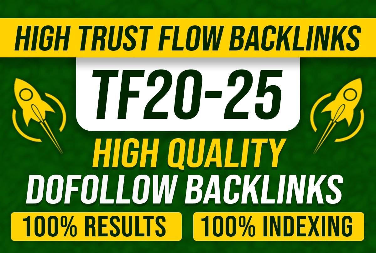I will manually create 20 high trust flow dofollow backlinks,  high TF CF SEO link building
