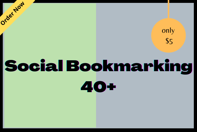 Manually build 40+ high quality social bookmarking backlink for your website