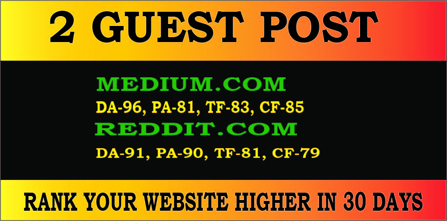 Publish 2 guest posts on high DA PA