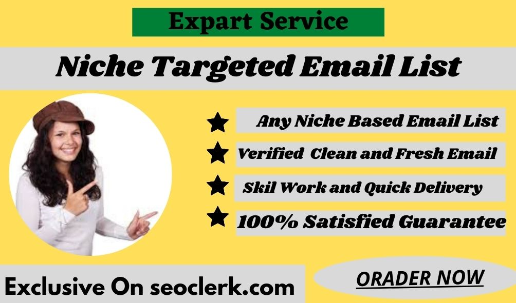 I Will Provide 2k Niche targeted verified email list for any countries