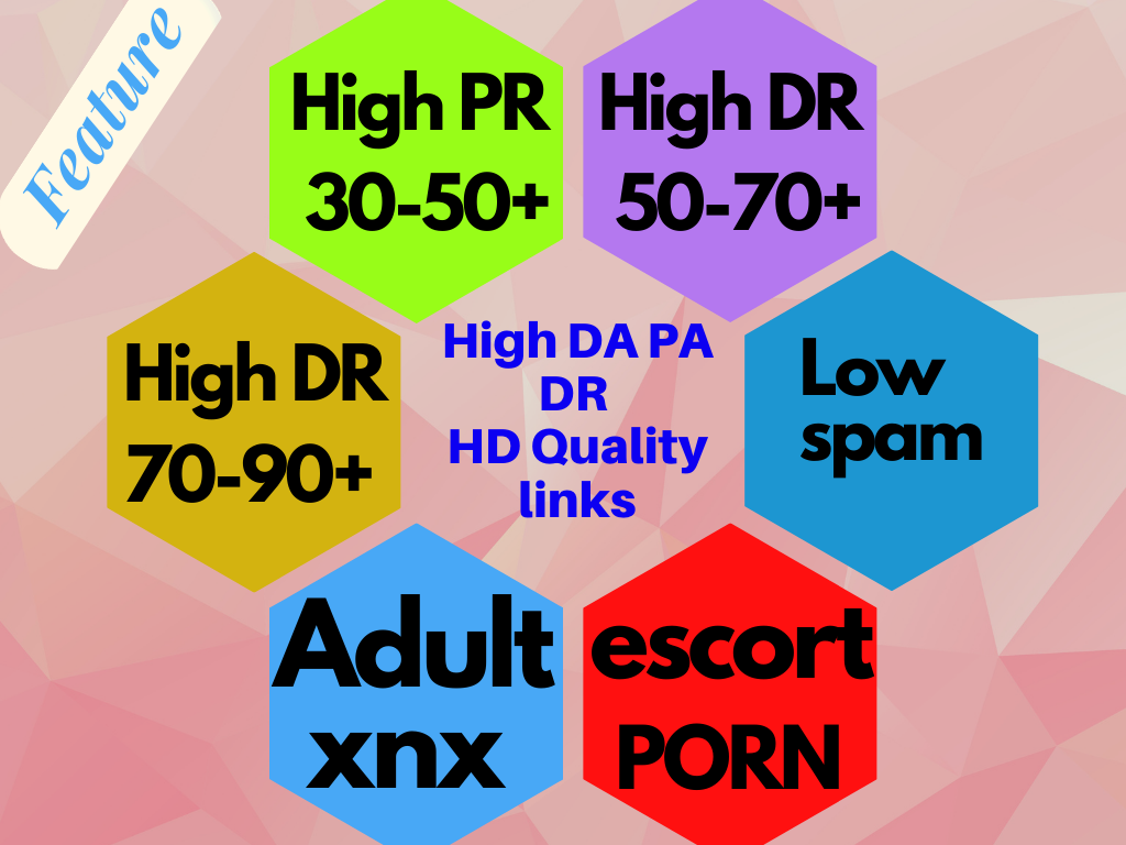 10 Adult, Escort, Dating SEO High Quality backlink make high domain authority websites