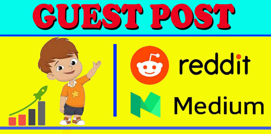 Write and Publish 2 Guest Post Backlink On Reddit and Medium