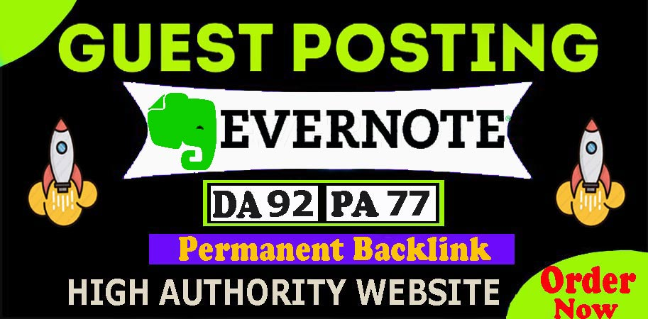 Write and Publish Guest Post on Evernote. com DA 92