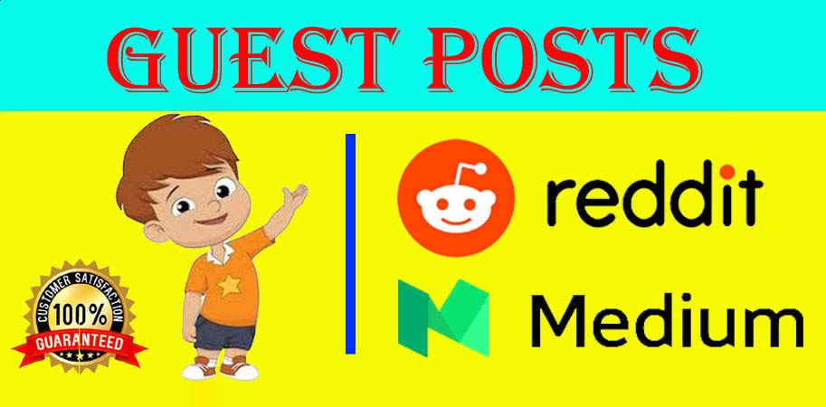 I will Write and Publish 2 Guest Post On Reddit and Medium