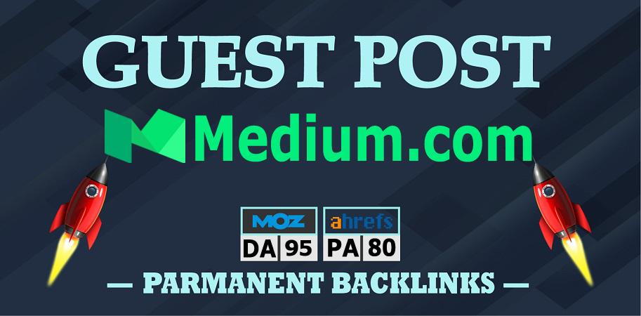 Write and Publish Guest Post Backlink on Medium. com DA 95 PA 80