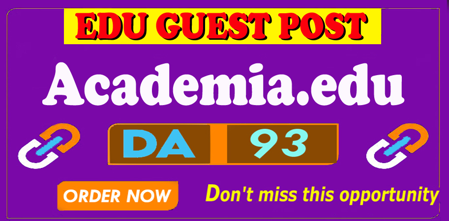 Write and Publish Edu Guest Post Backlink on Academia. edu DA93,  DR91