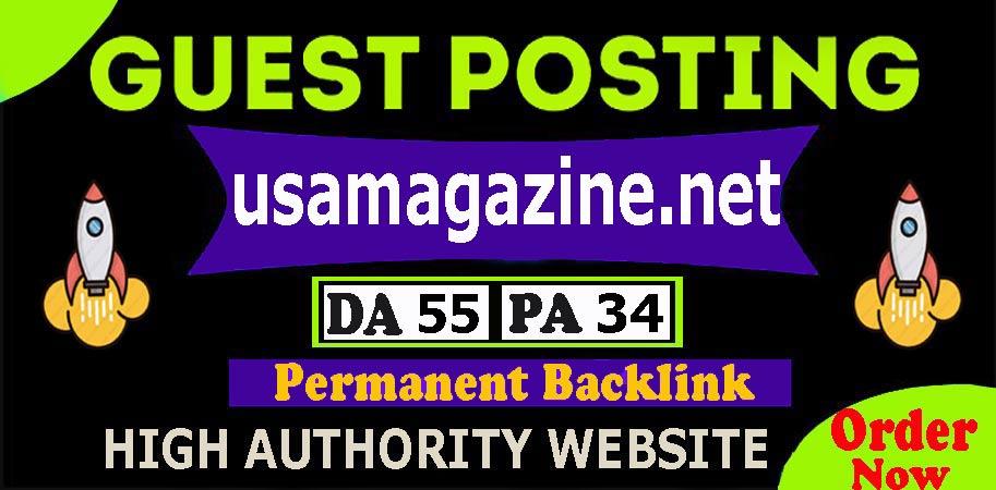 Publish Dofollow Guest Post On Premium usamagazine. net DA55 PA35