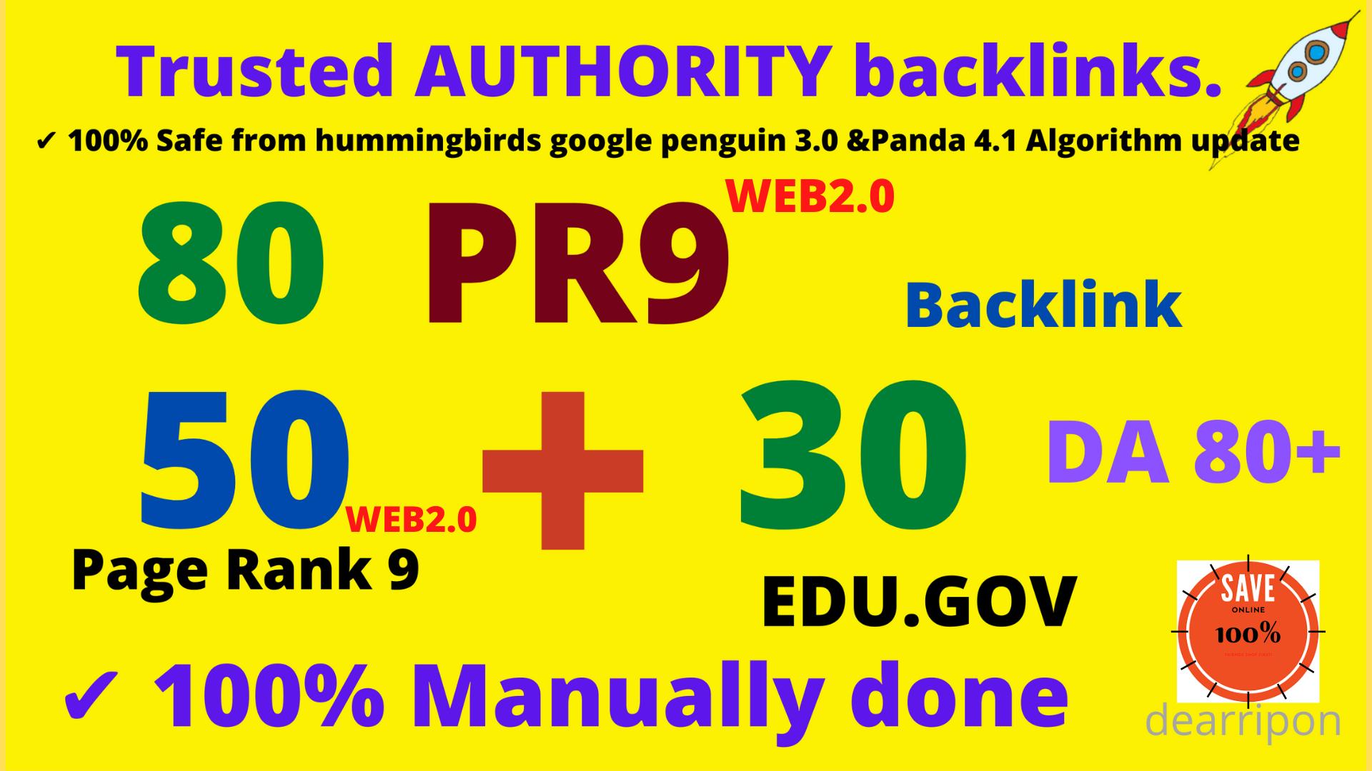 High Authority 80+ Backlinks 50+ web2.0 and 30+ EDU/GOV DA80+ High Quality SEO Permanent Links