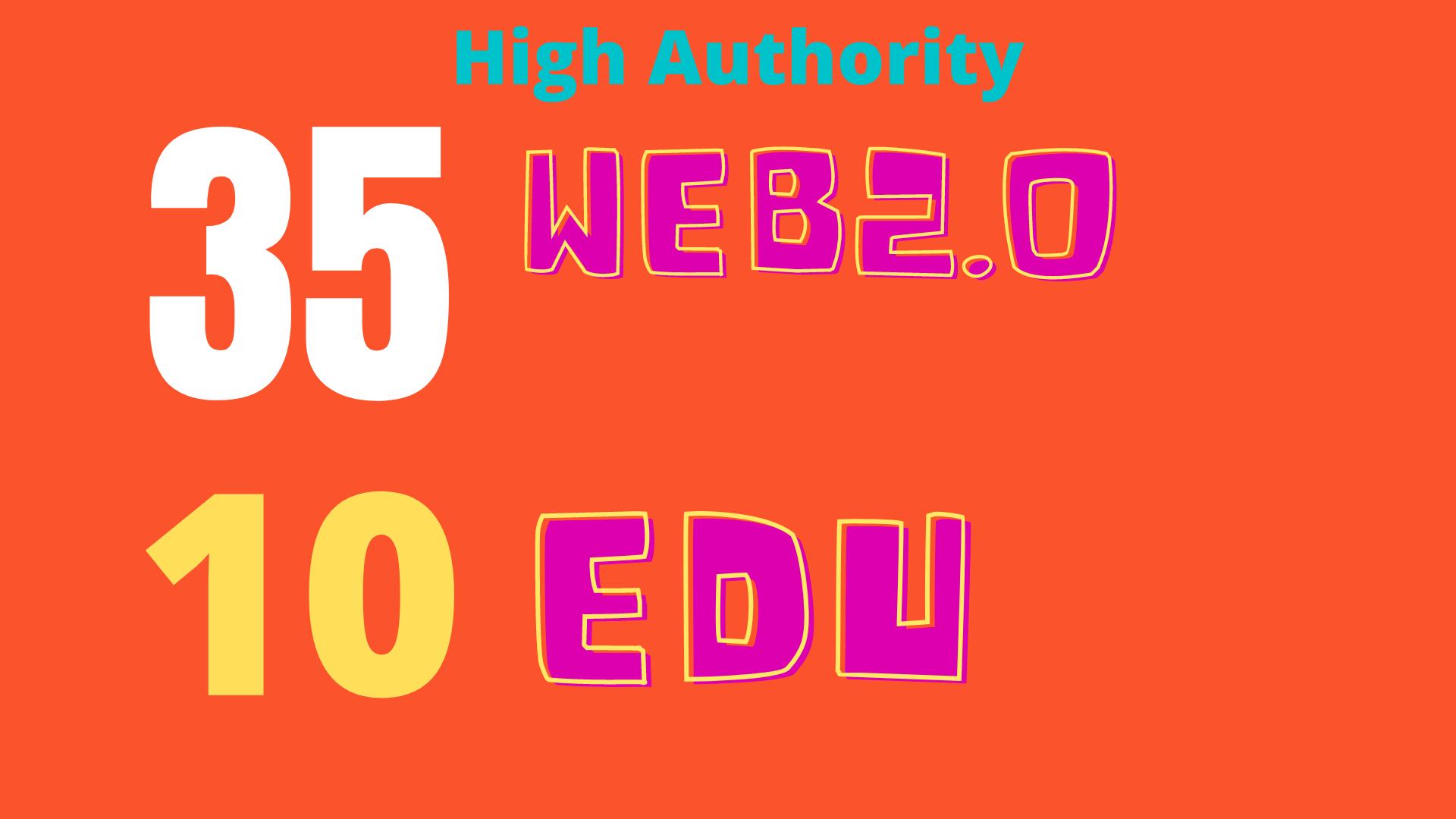 verified High Authority DA90-80+ Backlinks 35 web2.0 and 10 EDU/GOV TOP RANKING SEO
