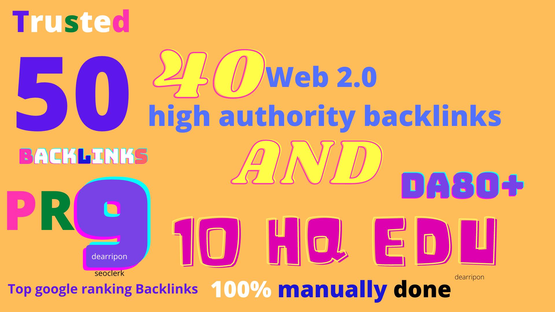 High Authority Da80+40 Web 2.0 AND 10 Edu Backlinks Permanent Manual Contextual Link Building