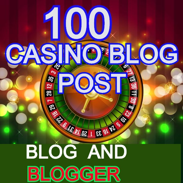 100 Casino Blog post- Casino / Gambling / Poker / Betting / sports sites From Web2.0 Poperties