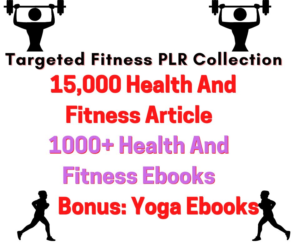 I will give you 15,000+ Fitness And Health Articles,  Ebooks,  Diet Plans,  Recipes,  Yoga Ebooks
