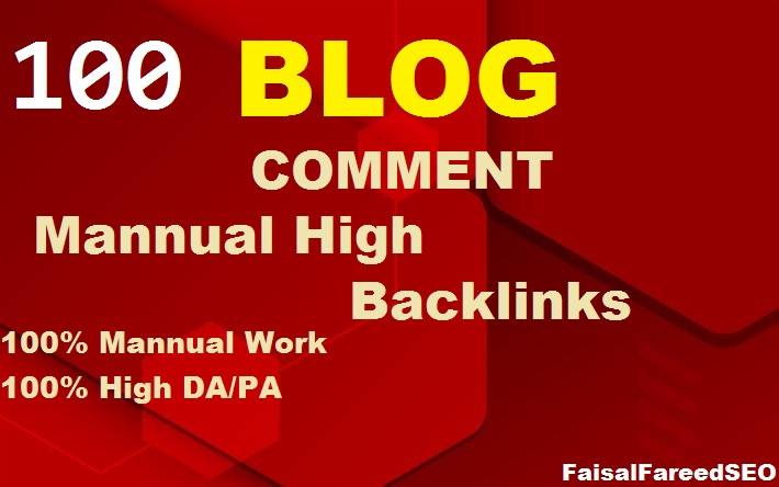 Create Manual 100 High Quality Dofollow Blog Comments High Authority Backlinks