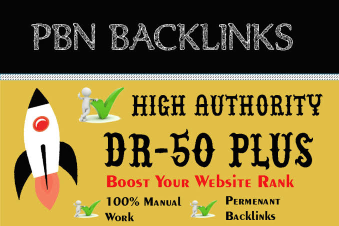 Get 200 High DR 50+ PBNs backlinks