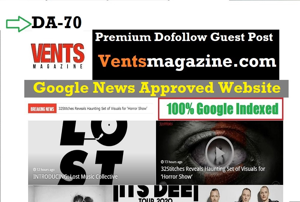 Guest post on google news site on Ventsmagazine. com with DA 70
