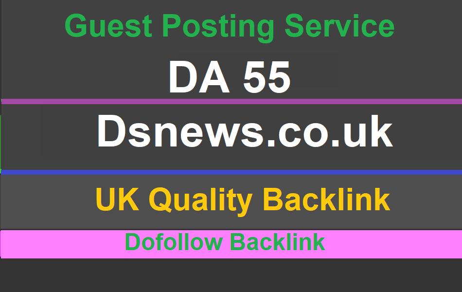 High quality Dofollo UK guest post on Dsnews,  Dsnews. co. uk DA 55