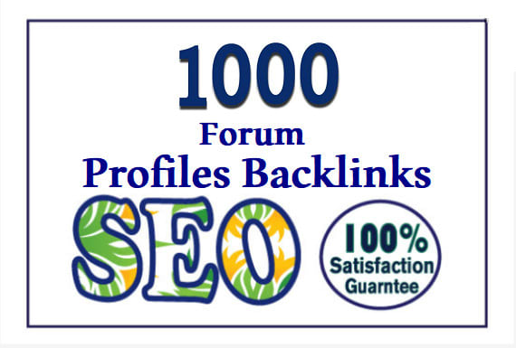 Provide more than 1000 Forum profile backlinks best for your seo