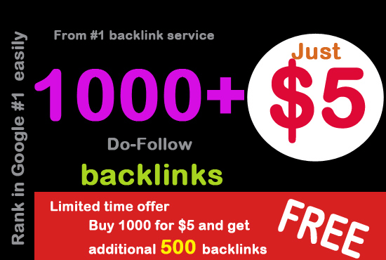 Provide more than 1000 Do Follow backlinks best for your seo