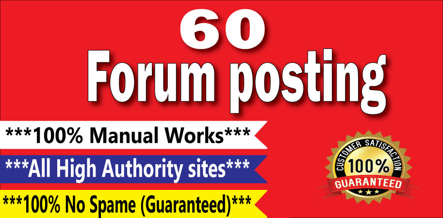 Manually Create 60 Forum Posting SEO Strong Backlinks On High DA/PA Sites