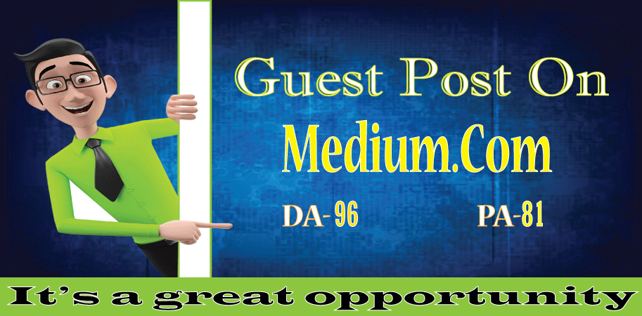 I will write and publish a high quality guest post on medium. com DA-96/PA-81